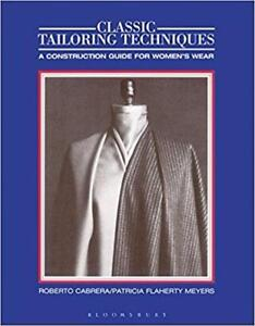 Classic Tailoring Techniques A Construction Guide for Womens Wear  1st Edition