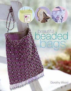 Very Good, Beautiful Beaded Bags, Wood, Dorothy, Book