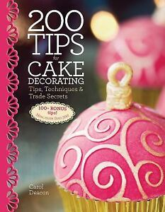 details about 200 tips for cake decorating tips technique s and trade