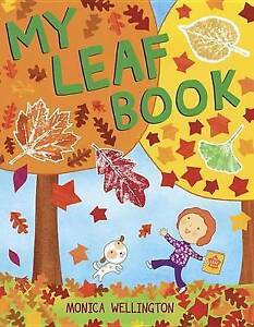 My Leaf Book By Wellington, Monica -Hcover