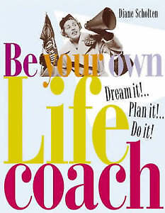 New-Dream-It-Plan-It-Do-It-Be-Your-Own-Life-Coach-Scholten-Diane-Book