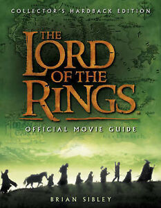 The-Lord-of-the-Rings-Official-Movie-Guide-by-Brian-Sibley-Hardback-2001