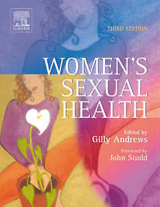 Women's Sexual Health, 3e by Gilly Andrews