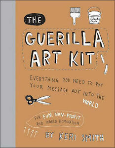 The-Guerilla-Art-Kit-by-Keri-Smith-Hardback-2007