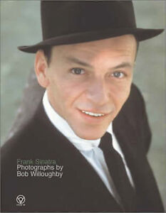 Frank Sinatra by Bob Willoughby (Paperback, 2002)