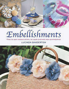 Embellishments, Lucinda Ganderton, New Book