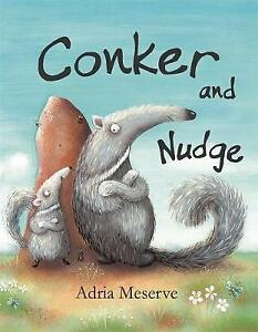"""""""AS NEW"""" Adria Meserve, Conker and Nudge Book"""