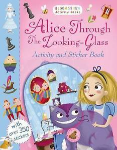 Alice Through The Looking Glass Activity And Sticker Book  BOOK NEW