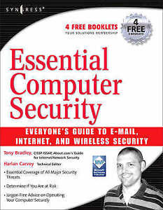 Essential Computer Security: Everyone's Guide to Email, Internet, and Wireless