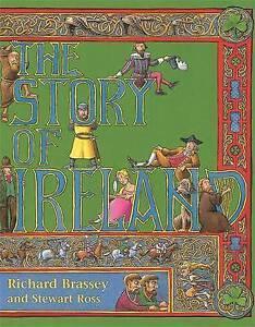 The Story of Ireland, Stewart Ross