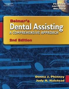 Dental Assisting : A Comprehensive Appro...