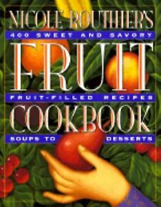 FRUIT COOKBOOK ~ Nicole Routher's