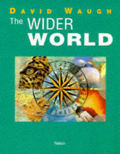 The Wider World (Thonel/AS), David Waugh, Used; Acceptable Book