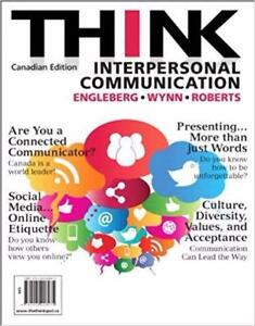 THINK Interpersonal Communication 1st edition