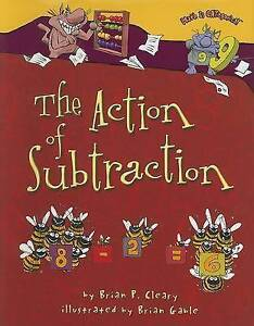 The Action of Subtraction by Brian P Cleary (Hardback, 2006)