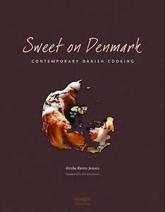 Sweet on Denmark: Danish Deserts by Birthe Jensen (Hardback, 2011)