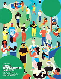 NEW Human Communication in Society (4th Edition) by Jess K. Alberts