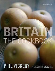 Britain-The-Cookbook-by-Phil-Vickery-Hardback-2007
