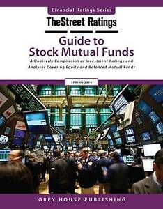 TheStreet Ratings Guide to Stock Mutual Funds: 2015 by Grey House Publishing...