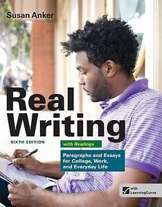 .com: Real Essays with Readings: Writing Projects for College, Work ...