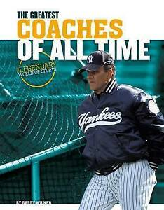 Greatest Coaches of All Time by Wilner, Barry -Hcover