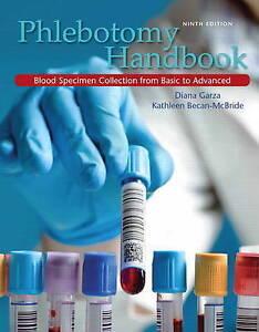 NEW Phlebotomy Handbook (9th Edition) by Diana Garza EdD  MLS (ASCP) CM
