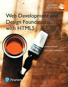 Web Development and Design Foundations with HTML5 8th by Terry Felke-Morris 8e