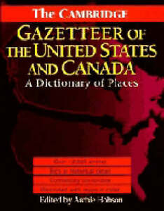 The Cambridge Gazetteer of the USA and Canada: A, , Very Good