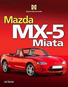 Mazda MX-5 Miata by Liz Turner (Hardback, 2009)