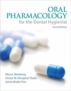 Oral Pharmacology for the Dental Hygienist 2nd Edition