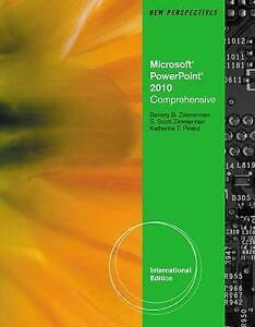New Perspectives on Microsoft Office Powerpoint 2010, Comprehensive by S....