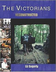 """VERY GOOD"" Gogerly, Liz, The Victorians (Reconstructed), Book"