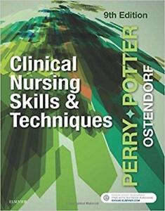 Clinical Nursing Skills and Techniques 9th Edition