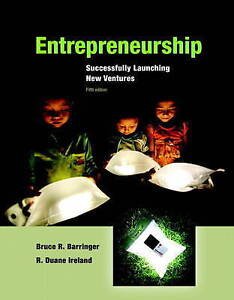 NEW Entrepreneurship: Successfully Launching New Ventures (5th Edition)