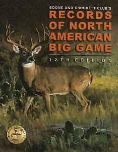 Records of North American Big Game by Bo...