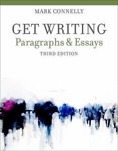 get writing paragraphs and essays by mark connelly