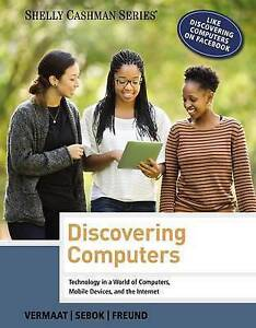 Discovering Computers 2014 (1st Ed.)  by Vermaat & Shelley