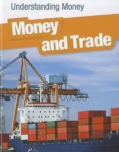Money and Trade by Patrick Catel (Hardback, 2011)