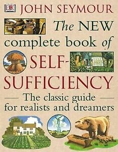 The-New-Complete-Book-of-Self-Sufficiency-The-classic-guide-for-realists-and-dr