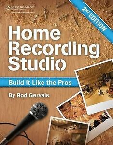 Home-Recording-Studio-Build-It-Like-the-Pros-by-Rodney-Gervais-Paperback