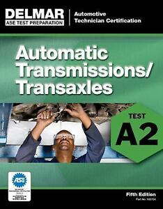 Free ASE A2 – Auto Transmission / Transaxle Test Questions