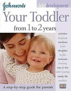 Johnson-039-s-Child-Development-Your-Baby-from-1-to-2-Years-Johnson-039-s-ExLibrary