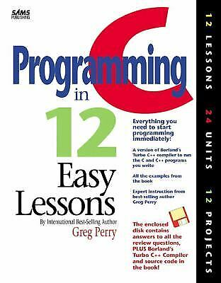 C Programming in 12 Easy Lessons by Perry, Greg M.