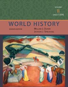 World history since 1500 vol ii by jackson j spielvogel and william j