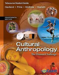 Cultural-Anthropology-The-Human-Challenge-by-Bunny-McBride-William-A