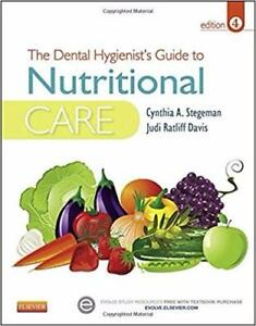 The Dental Hygienists Guide to Nutritional Care 4th Edition