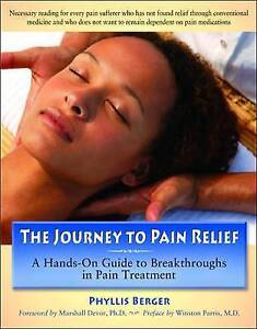 Journey To Pain Relief,Phyllis Berger,Excellent Book mon0000028531
