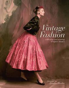 Vintage Fashion by Emma BaxterWright Hardback 2015 - Kingswinford, United Kingdom - Vintage Fashion by Emma BaxterWright Hardback 2015 - Kingswinford, United Kingdom
