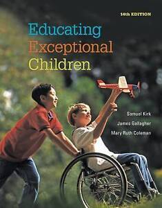 Educating Exceptional Children by James Gallagher, Mary Ruth Coleman, Samuel A.
