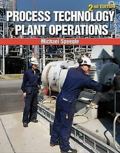 NEW Process Technology Plant Operations by Michael Speegle